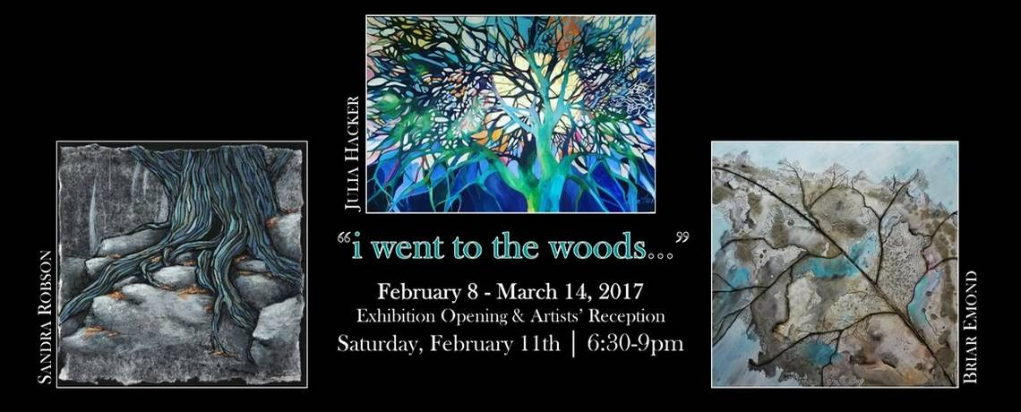 I Went to the Woods Exhibition